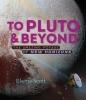 Elaine Scott, To Pluto And Beyond