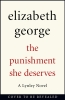 George Elizabeth, Punishment She Deserves
