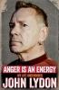 J. Lydon, Anger is an Energy