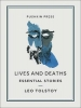 Tolstoy Leo, Lives and Deaths