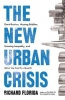 Florida Richard, New Urban Crisis