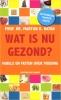 <b>Prof. dr. Martijn B. Katan</b>,Wat is nu gezond?