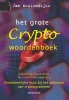 <b>Jan Meulendijks</b>,Het grote Cryptowoordenboek