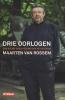 Maarten van Rossem, Drie oorlogen