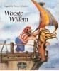 Ingrid en Dieter Schubert, Woeste Willem