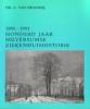 <b>Proosdy</b>,1891-1991 hilversumse ziekenhuishistori