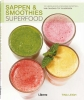 <b>Tina Leigh</b>,Sappen & smoothies - Superfood