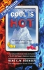 Rene C.W.  Boender, Cool is hot