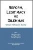 Gungwu Wang,   Yongnian Zheng, Reform, Legitimacy And Dilemmas: China`s Politics And Society