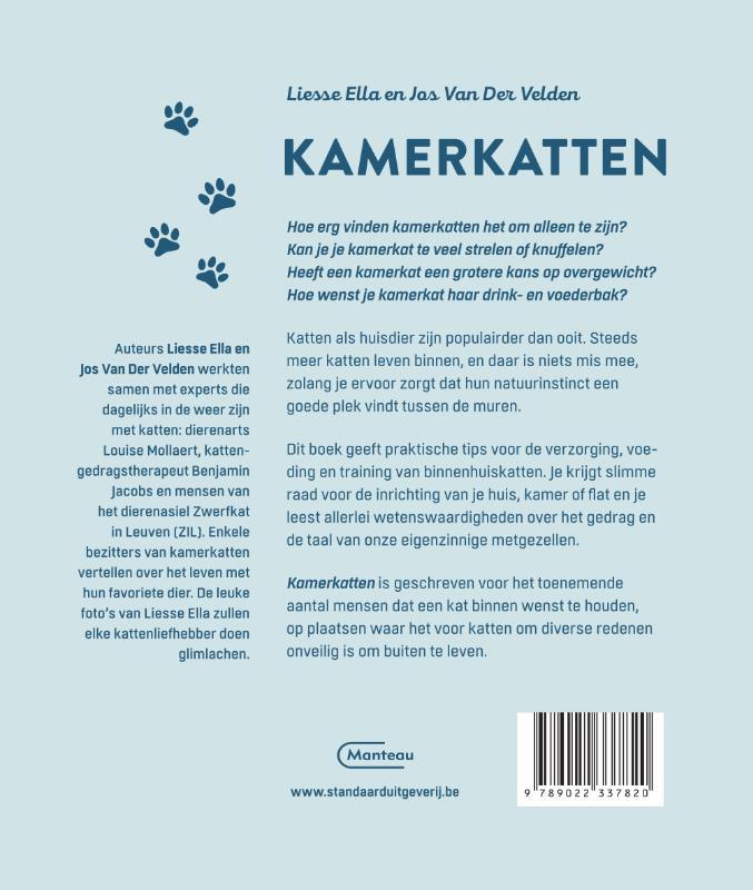 Liesse Ella Van Der Velden, Jos Van Der Velden,Kamerkatten
