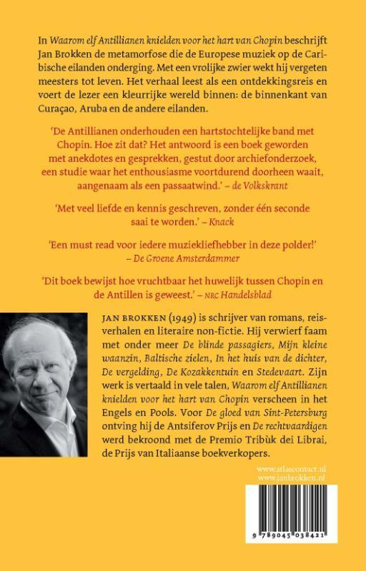 Jan Brokken,Waarom elf Antillianen knielden voor het hart van Chopin