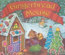Bratun, Katy Gingerbread Mouse