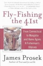 Prosek, James Fly-Fishing the 41st
