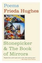 Hughes, Frieda Stonepicker & the Book of Mirrors