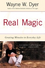 Wayne Dyer Real Magic