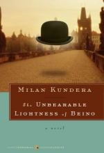Kundera, Milan The Unbearable Lightness of Being