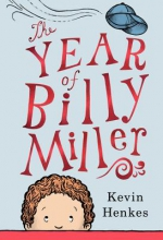 Henkes, Kevin The Year of Billy Miller