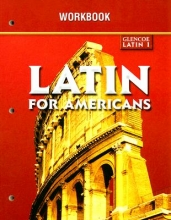 McGraw-Hill Education Glencoe Latin 1 Latin for Americans Workbook