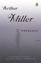 Miller, Arthur Presence
