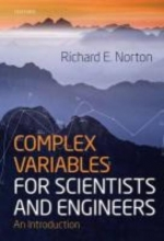 Richard (Department of Physics and Astronomy, University of California, Los Angeles) Norton,   Ernest S. (Department of Physics and Astronomy, University of California, Los Angeles) Abers Complex Variables for Scientists and Engineers
