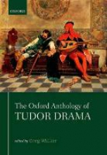 Walker, Greg The Oxford Anthology of Tudor Drama