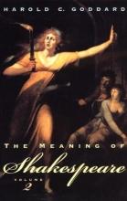 Goddard, The Meaning of Shakespeare V 2