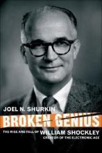 Joel N. Shurkin Broken Genius