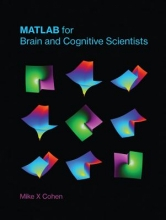 Mike X. Cohen MATLAB for Brain and Cognitive Scientists
