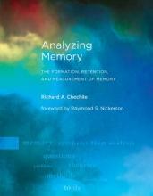 Richard A. (Professor, Tufts University) Chechile Analyzing Memory