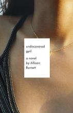 Burnett, Allison Undiscovered Gyrl