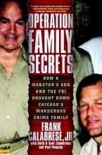 Calabrese, Frank, Jr. Operation Family Secrets