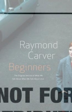 Carver, Raymond Beginners