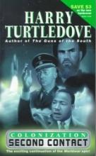 Turtledove, Harry Colonization