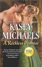 Michaels, Kasey,   Thomas, Jodi A Reckless Promise