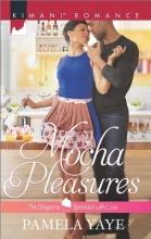 Yaye, Pamela Mocha Pleasures