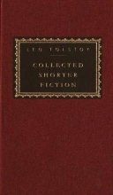 Tolstoy, Leo Collected Shorter Fiction