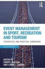 Mallen, Cheryl Event Management in Sport, Recreation and Tourism