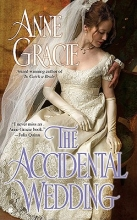Gracie, Anne The Accidental Wedding