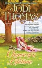 Thomas, Jodi Chance of a Lifetime