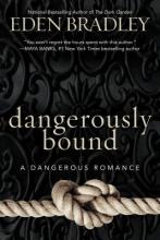 Bradley, Eden Dangerously Bound