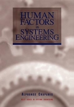 Chapanis, Alphonse Human Factors in Systems Engineering