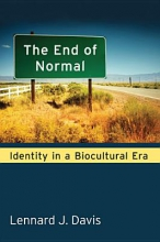 Davis, Lennard The End of Normal