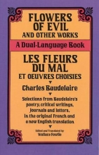 Baudelaire, Charles Flowers of Evil and Other Works