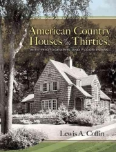 Coffin, Lewis a. American Country Houses of the Thirties
