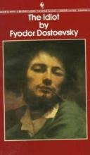 Dostoyevsky, Fyodor Idiot