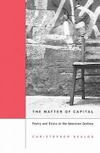 Christopher Nealon The Matter of Capital