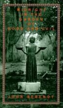Berendt, John Midnight in the Garden of Good and Evil