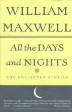 Maxwell, William All the Days and Nights