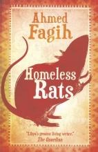 Fagih, Ahmed Homeless Rats