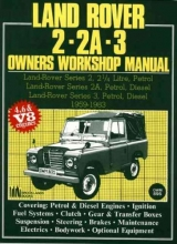 Autobooks Team of Writers and Illustrators Land Rover 2, 2A, 3 Owner`s Workshop Manual 1959-1983